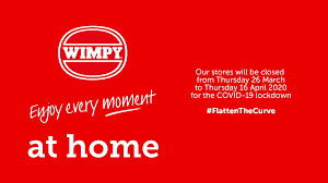 Wimpy #FlattenTheCurve advert - Enjoy every moment at home.